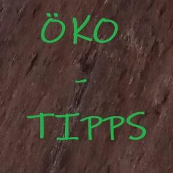 Die Öko Tipps der Woche
